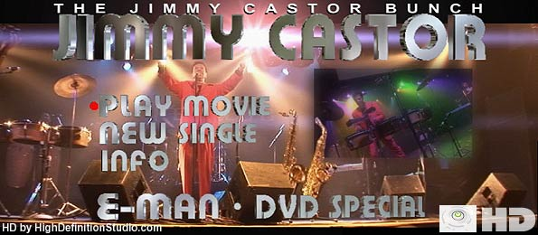 HD Concert Documentary/Conceret film - The Jimmy Castor Bunch featuring The E-man in HD High Definition
